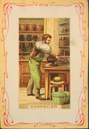 CHROMO & IMAGE - Les Métiers 1e Série - H. Et Cie, Edit. - CHAPELIER - TBE - Old Paper