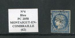 FRANCE- Y&T N°4- PC 2058 (MONTAIGUT-EN-COMBRAILLE 62). Indice 7- Timbre Avec Aminci!!!! - 1849-1850 Cérès
