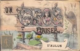 09 - ARIEGE / Aulus - 09015 - Un Gros Baiser - Belle Fantaisie - Frankreich