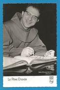 (A676) - Signature / Dédicace / Autographe Original - Père DIDIER - Moine Chanteur - Autographes
