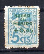 Viñeta Nº 58  Pro Combantientes Sobrecarga  Hogar Del Herido   La Coruña. - Vignettes De La Guerre Civile