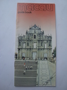 MACAU GUIDE BOOK - CHINA, MACAU DEPARTMENT OF TOURISM, 1985 APROX. 36 PAGES. ENGLISH TEXT. - Toeristische Brochures