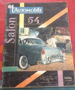 L'Automobile N° 102 Spécial Salon 1954 Nouveautés , Les Utilitaires, La Victoire De Fangio à Monza, Essai Ford Anglia - Auto