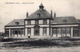 V11262 Cpa 60 Salency -  Mairie Et Ecoles - France