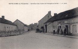 V11279 Cpa 72 Notre Dame Du Pé - Carrefour Des Routes De Précigné Et Durtal - France