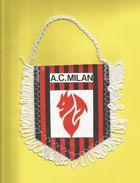 Fanion Fanions Écusson Écussons  Du Football Club De A. C. MILAN  VOIR SCANNER - Apparel, Souvenirs & Other