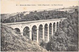 42. RIVE-DE-GIER. Vallée D'Egarande. Le Pont D'Arcole. 89 - Rive De Gier