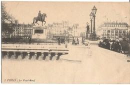 CPA - PARIS - LE PONT NEUF - Editions? / N°1 - Ponts