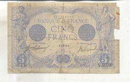 Billet Banque De France 5  Francs Bleu 1915  (Billet Vendu Dans L'état) - 1871-1952 Circulated During XXth