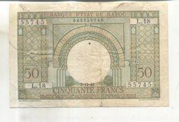 Billet Banque D'etat Du Maroc, Cinquante Francs  (Billet Vendu Dans L'état) - Marokko