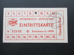 DDR 1965 Eintrittskarte Intermess III Leipzig Mit Tagesstempel Leipzig 1 9.9.65. Deutsche Post. - Tickets - Entradas