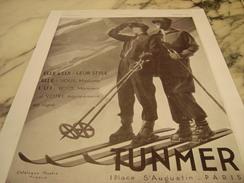 ANCIENNE PUBLICITE MAGASIN TUNMER PARIS SKIE 1930 - Habits & Linge D'époque