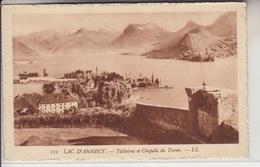 74 -  LAC D'ANNECY - TALLOIRES  Et Chapelle Du Toron - Annecy