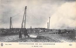 ** Lot De 3 Cartes **  EVENEMENTS Catastrophes - LA COURNEUVE (93) : Catastrophe Du 15 Mars 1918 - CPA - - Catástrofes