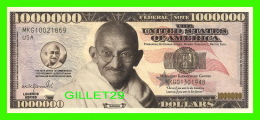 BILLETS , ONE MILLION DOLLARS - GANDHI, IN GOD WE TRUST  - UNITED STATESOF AMERICA - - Etats-Unis