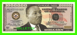 BILLETS , ONE MILLION DOLLARS - MARTIN LUTHER KING JR - UNITED STATES OF AMERICA - - Etats-Unis
