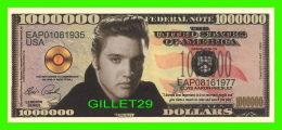 BILLETS , ONE MILLION DOLLARS - ELVIS PRESLEY - UNITED STATES OF AMERICA - - Etats-Unis