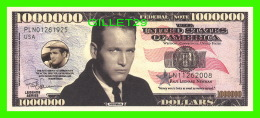 BILLETS , ONE MILLION DOLLARS - PAUL LEONARD NEWMAN - UNITED STATES OF AMERICA - - Non Classés