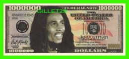 BILLETS , ONE MILLION DOLLARS - ROBERT NESTA MARLEY - UNITED STATES OF AMERICA - - Etats-Unis