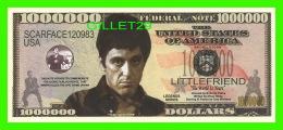 BILLETS , ONE MILLION DOLLARS - TONY MONTANA - UNITED STATES OF AMERICA - - Etats-Unis