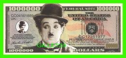 "BILLETS , ONE MILLION DOLLARS - SIR CHARLES SPENCER ""CHARLIE"" CHAPLIN  - UNITED STATES OF AMERICA - - Etats-Unis"