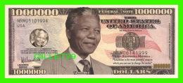 BILLETS , ONE MILLION DOLLARS - NELSON ROLIHLAHLA MANDELA  - UNITED STATES OF AMERICA - - Etats-Unis
