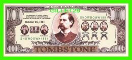 BILLETS , ONE MILLION DOLLARS - WYATT EARP, TOMBSTONE, ARIZONA   - UNITED STATES OF AMERICA - - Etats-Unis