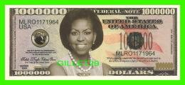 BILLETS , ONE MILLION DOLLARS - MICHELLE LA VAUGH ROBINSON OBAMA, FIRST LADY  - UNITED STATES OF AMERICA - - Etats-Unis