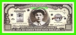 BILLETS , ONE HUNDRED THOUSAND DOLLARS - LESTER M. GILLIS - UNITED STATES OF AMERICA - - Etats-Unis
