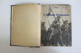 L''Armée Française Avec Dédicace D'un Général En Chef - Français