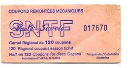 SYNDICAT NATIONAL DES TELEPHERIQUES DE FRANCE  SNTF Haute-Savoie  10 COUPONS REMONTEES MECANIQUES - Transportation Tickets