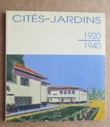 Cités-Jardins 1920-1940 / A L'occasion D'une L'exposition De 1994 - Cultura