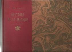Histoire De La Belgique En Images 4e édition - Ch. Severin    1924 - Books, Magazines, Comics