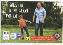 """Les Sauveteurs En Mer S. N. S. M. Gilet De Sauvetage """"sans Lui Il Ne Serait Pas Là"""" (football Cp Vierge) - Salute"""