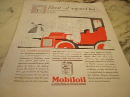 ANCIENNE PUBLICITE HIER AUJOURD HUI CARBURATION  HUILE MOBILOIL - Vervoer