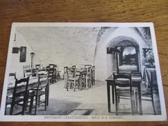 CPA Cp Cartolina ITALIA ITALIE TOSCANA GROSSETO 1940 RISTORANTE CARATTERISTICO Buca Di Lorenzo RIFUGIO DI PORTA NUOVA - Grosseto