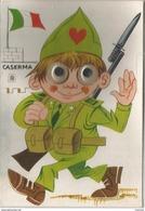 Soldat Italien Salue En Quittant La Caserne. Yeux Mobiles. - Humoristiques
