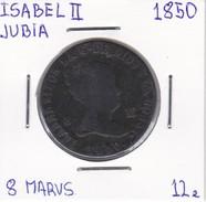 MONEDA DE ESPAÑA DE ISABEL II DEL AÑO 1850 DE 8 MARAVEDIS (COIN) JUBIA - [ 1] …-1931 : Reino