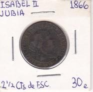 MONEDA DE ESPAÑA DE ISABEL II DEL AÑO 1866 DE 2,50 CENTIMOS DE ESCUDO (COIN) JUBIA - [ 1] …-1931 : Reino
