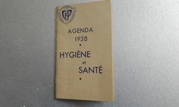 SANTE - Agenda 1938 - Hygiène Et Santé - Salud