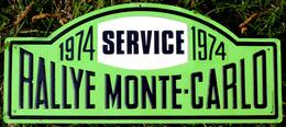 RALLYE De MONTE-CARLO 1974 (75) - Authentique Plaque Métallique - SERVICE - Plaques De Rallye