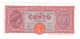 100 LIRE ITALIA TURRITA 10 12 1944 Q.FDS  LOTTO 1099 - [ 1] …-1946 : Regno