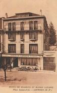 Hautes Pyrénées  - LOURDES -  Hôtel De Biarritz Et Maison LATAPIE ( Restaurant ) - Place Jeanne D'Arc - Lourdes