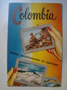 COLOMBIA. NEARBY VACATIONLAND OF CONTRAST - 1950 APROX. 32 PAGES. - Folletos Turísticos