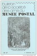 Relais - N°57 - Bulletin Des Amis Du Musee Postal - Voir Sommaire - Specialized Literature