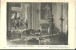 Napoleon Et Son Epoque Napoleon Au Sac Des Tuileries - Persönlichkeiten