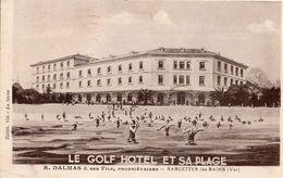 SABLETTES LES BAINS - VAR-LE GOLF HOTEL ET SA PLAGE  -R. DALMAS &SES FILS PROP. 1938 - Publicidad