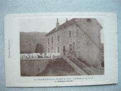 LES PLANCHES EN MONTAGNE ( JURA 39 )  Chateau De La Folie & Maison D' Ecole ( éditions Bourgeois ) - Autres Communes