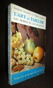 """""""L'ART De TAILLER LesARBRES FRUITIERS """" Horticulture Arboriculture Agriculture Taille Fruit Truffaut 1958 ! - Sciences"""