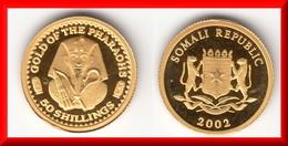 **** SOMALIE - 50 SHILLINGS 2002 GOLD OF THE PHARAHOS - OR - GOLD - NEUVE SOUS CAPSULE **** EN ACHAT IMMEDIAT !!! - Somalie